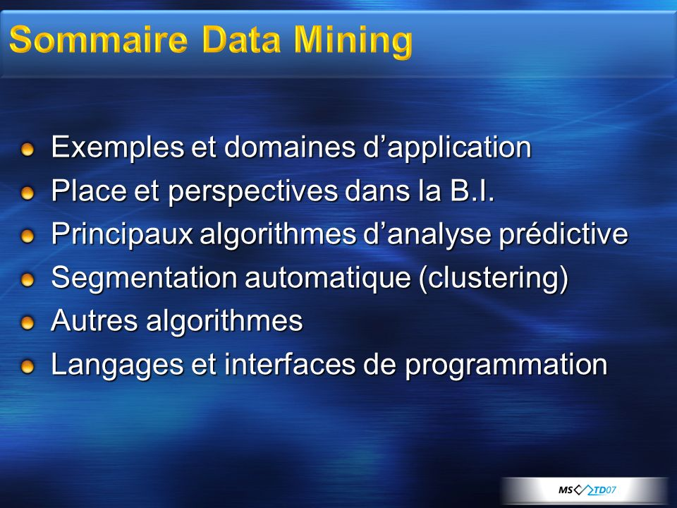 Sommaire Data Mining Exemples et domaines d'application