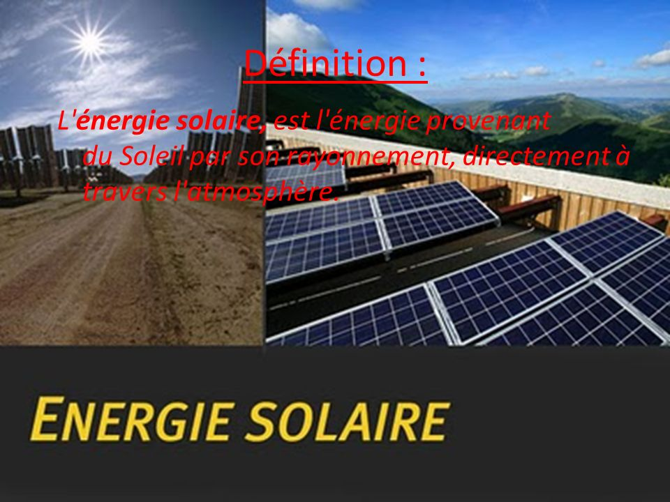 a quoi sert l nergie solaire ppt video online t l charger. Black Bedroom Furniture Sets. Home Design Ideas