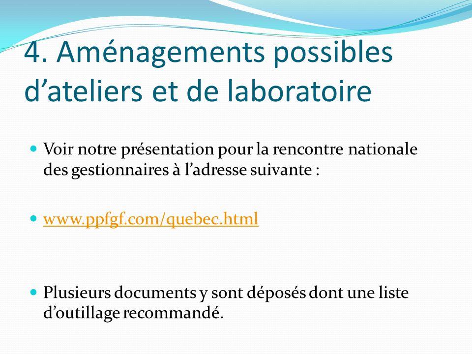 4. Aménagements possibles d'ateliers et de laboratoire