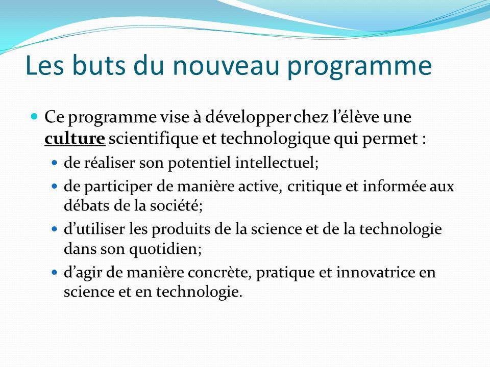 Les buts du nouveau programme