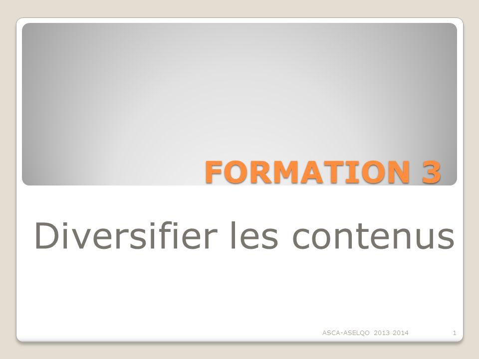 Diversifier les contenus