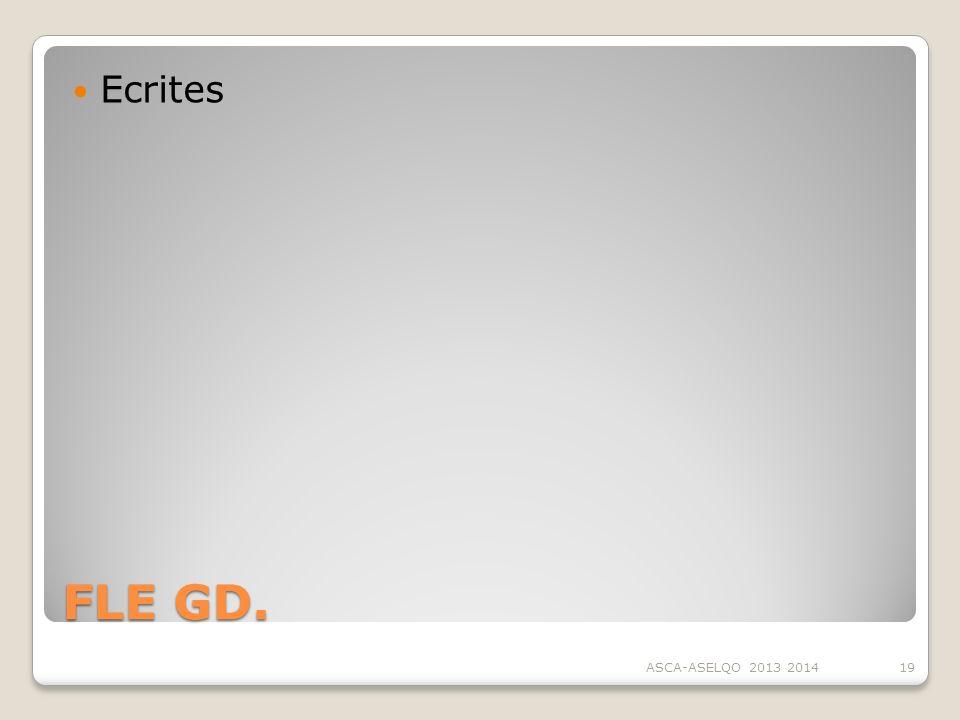 Ecrites FLE GD. ASCA-ASELQO 2013 2014