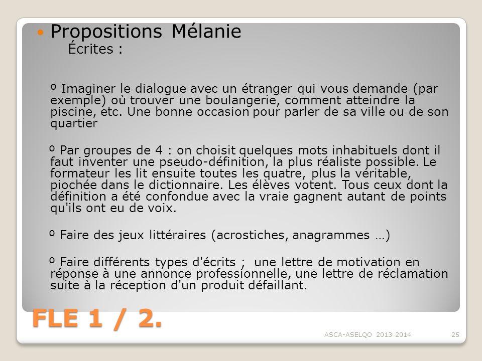 FLE 1 / 2. Propositions Mélanie Écrites :