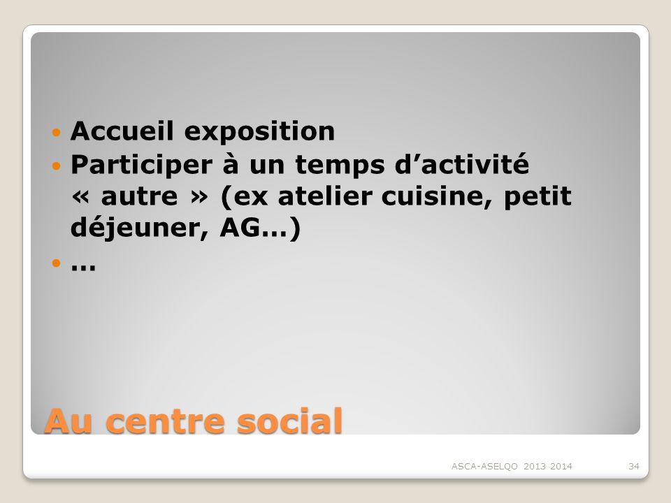 Au centre social Accueil exposition