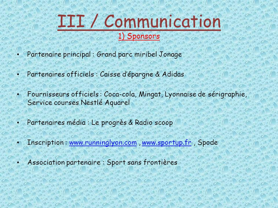 III / Communication 1) Sponsors