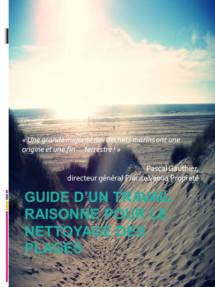 Guide d'un travail raisonne pour le nettoyage des plages