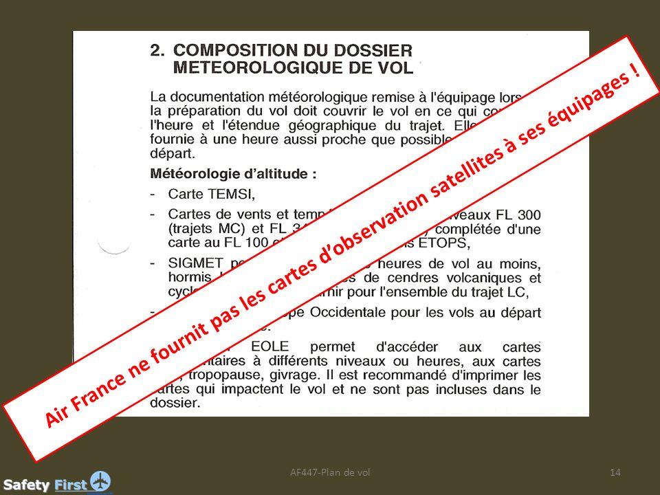 Air France ne fournit pas les cartes d'observation satellites à ses équipages !