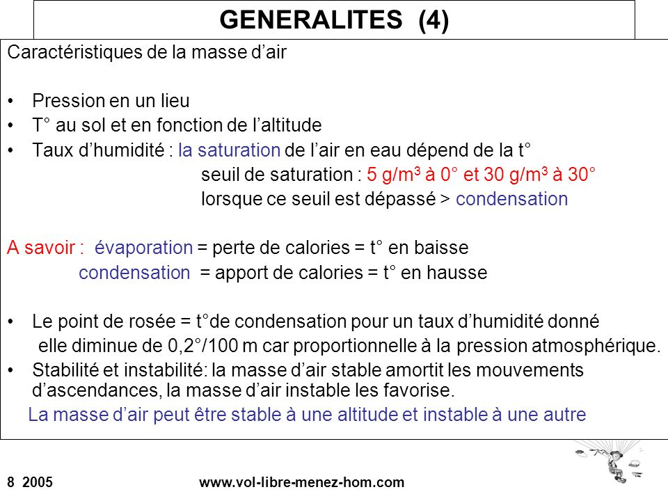 GENERALITES (4) Caractéristiques de la masse d'air Pression en un lieu