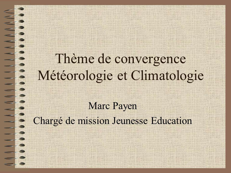 Thème de convergence Météorologie et Climatologie