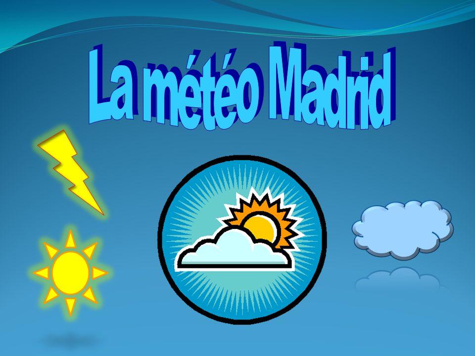 La météo Madrid