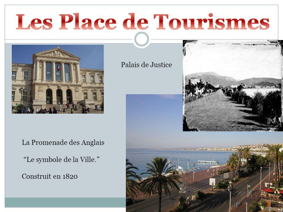 Les Place de Tourismes Palais de Justice La Promenade des Anglais