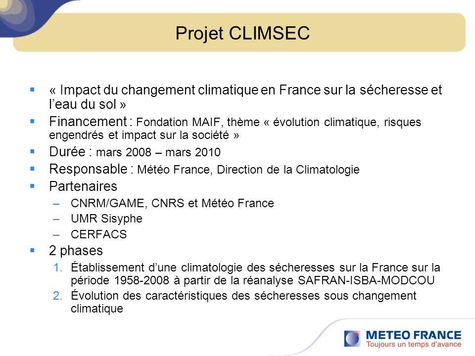 Projet CLIMSEC « Impact du changement climatique en France sur la sécheresse et l'eau du sol »