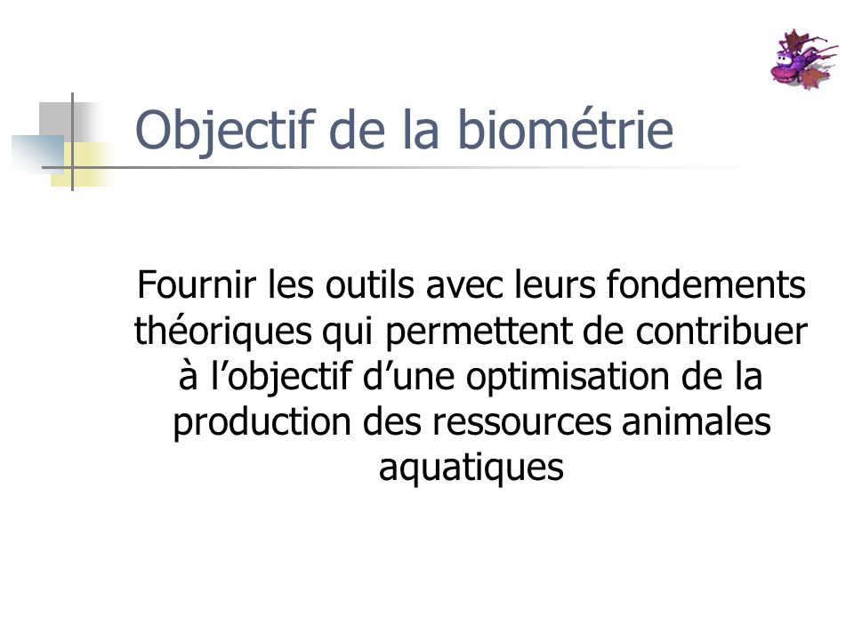 Objectif de la biométrie