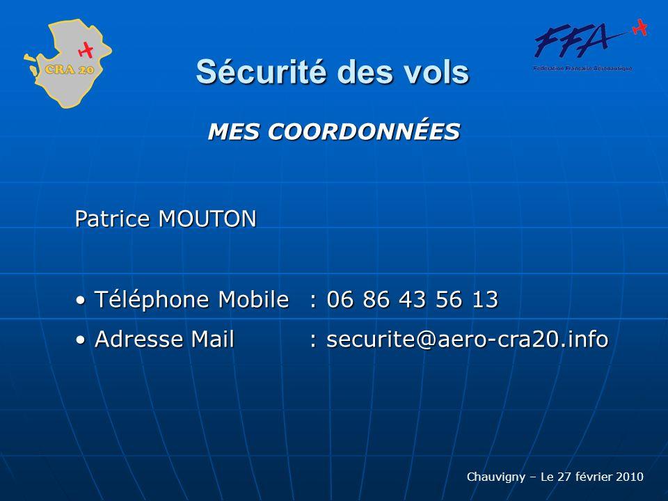 Sécurité des vols MES COORDONNÉES Patrice MOUTON