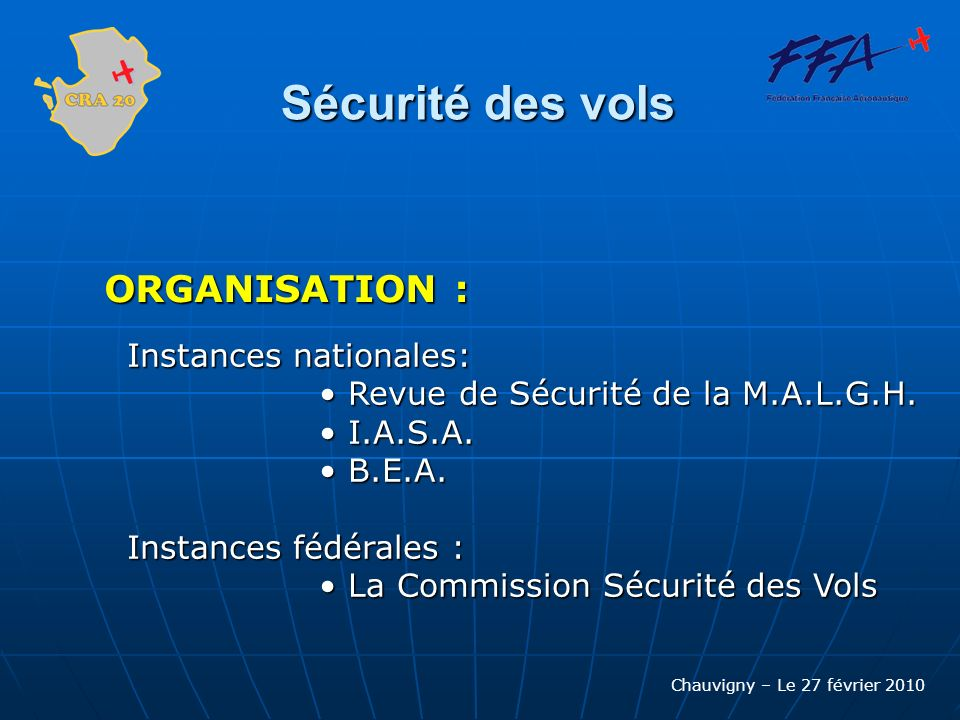 Sécurité des vols ORGANISATION : Instances nationales: