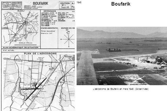 L'aérodrome de Boufarik en mars 1946 (Gilbert Nëel)
