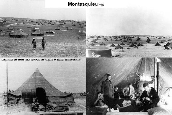 Montesquieu 1945 Dispersion des tentes pour diminuer les risques en cas de bombardement