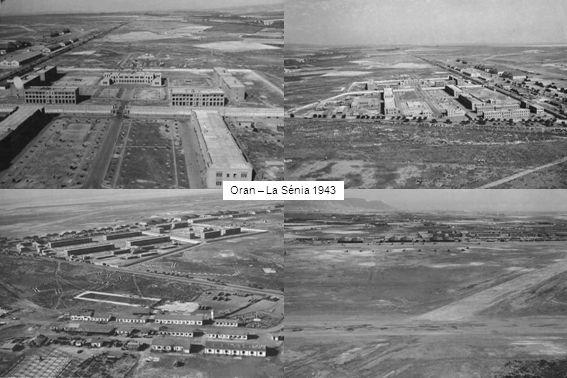 Oran – La Sénia 1943
