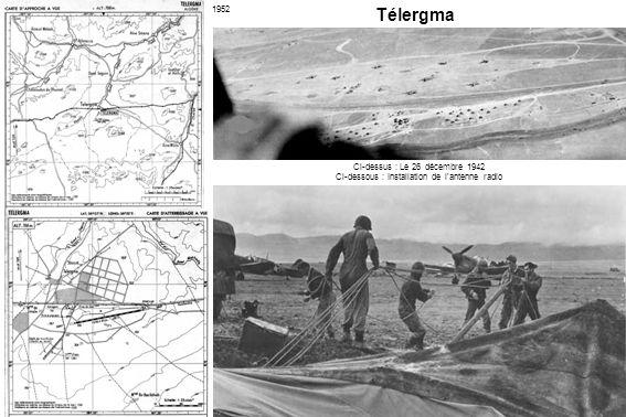 Télergma 1952 Ci-dessus : Le 26 décembre 1942