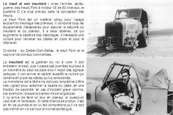 Le treuil et son treuillard : Avec l'arrivée, après-guerre, des treuils Ford à moteur V8 de 80 chevaux, le système D n'a plus prévalu dans la conception des treuils.