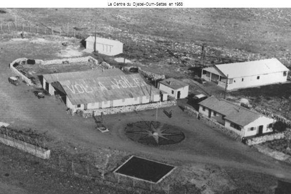 Le Centre du Djebel-Oum-Settas en 1958