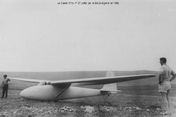 Le Castel 311p n° 27 prêté par le SALS-Algérie en 1952
