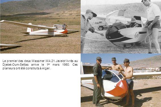 Le premier des deux Wassmer WA 21 Javelot livrés au Djebel-Oum-Settas arrive le 1er mars 1960.