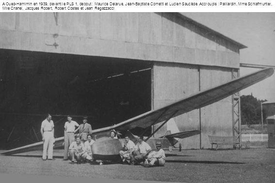 A Oued-Hamimin en 1939, devant le PLS 1, debout : Maurice Delarue, Jean-Baptiste Cometti et Lucien Saucède.