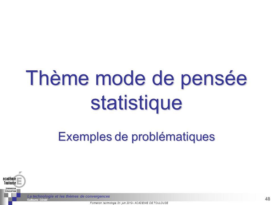 Thème mode de pensée statistique