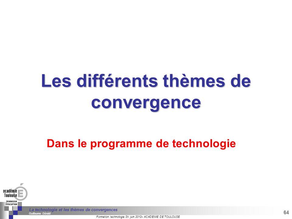 Les différents thèmes de convergence