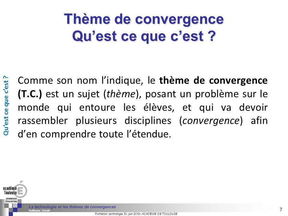 Thème de convergence Qu'est ce que c'est