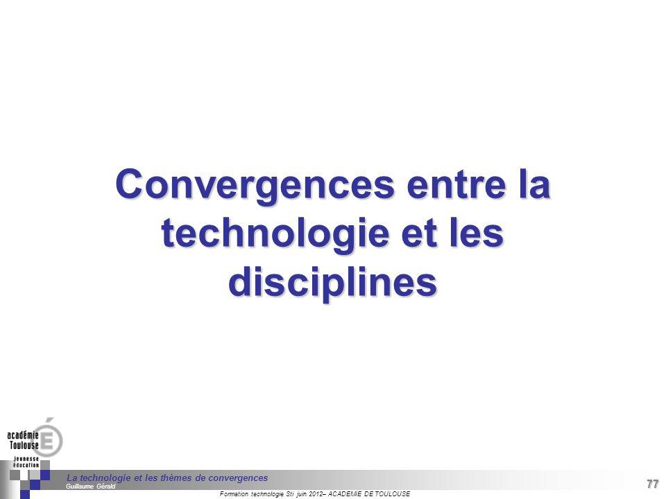 Convergences entre la technologie et les disciplines