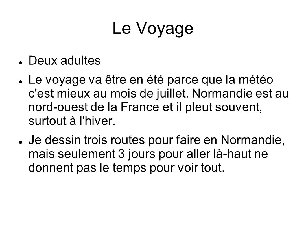 Le Voyage Deux adultes.