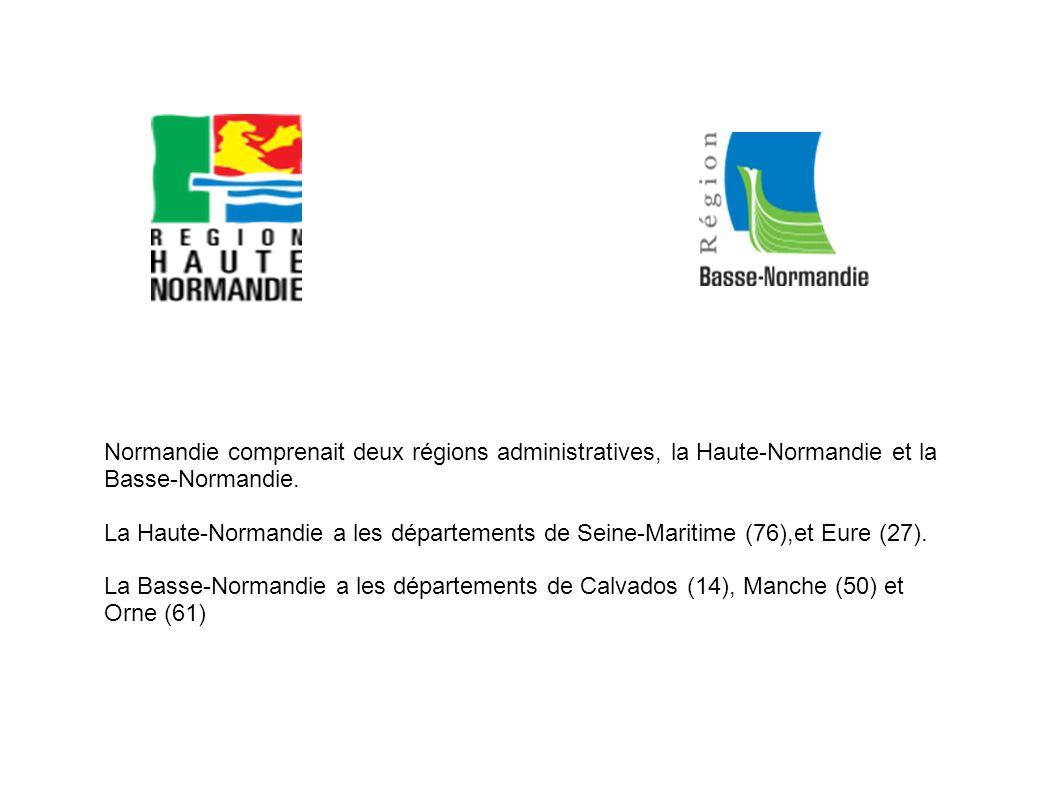 Normandie comprenait deux régions administratives, la Haute-Normandie et la