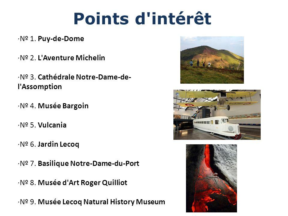 Points d intérêt ·Nº 1. Puy-de-Dome ·Nº 2. L Aventure Michelin