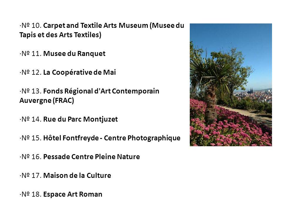 ·Nº 10. Carpet and Textile Arts Museum (Musee du Tapis et des Arts Textiles)