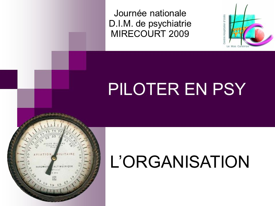 PILOTER EN PSY L'ORGANISATION