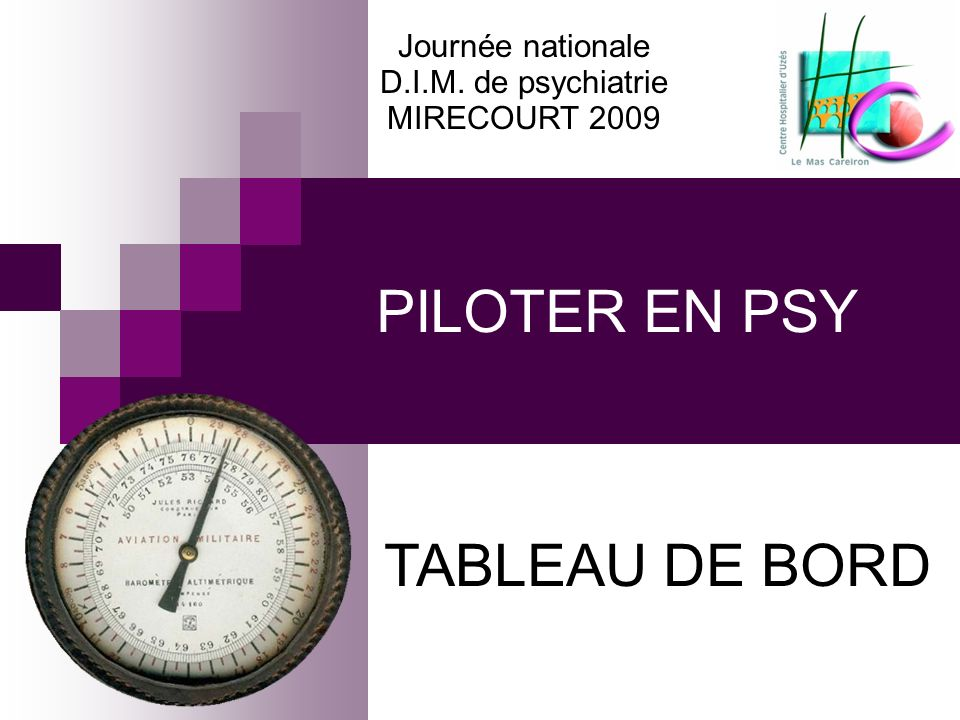 PILOTER EN PSY TABLEAU DE BORD