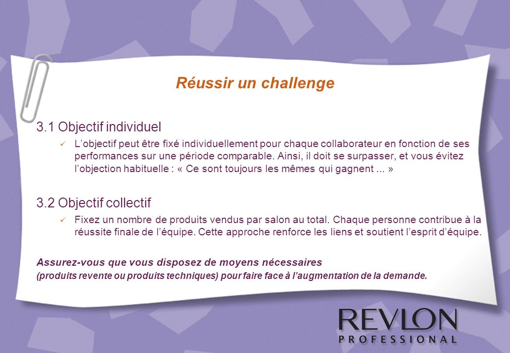 Réussir un challenge 3.1 Objectif individuel 3.2 Objectif collectif