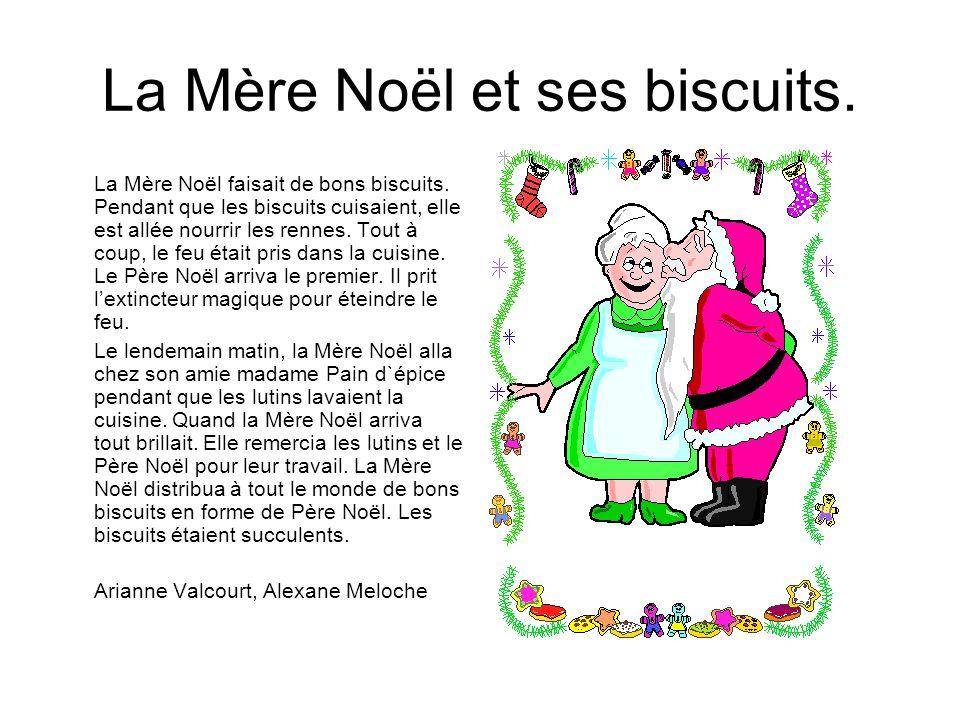 La Mère Noël et ses biscuits.