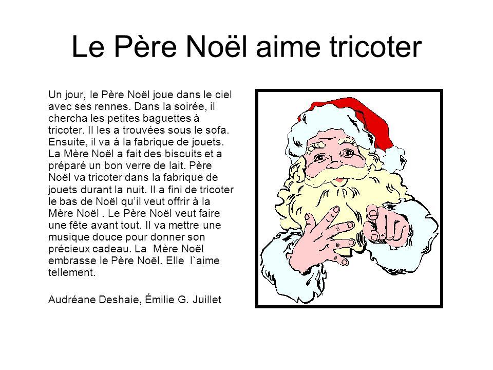 Le Père Noël aime tricoter