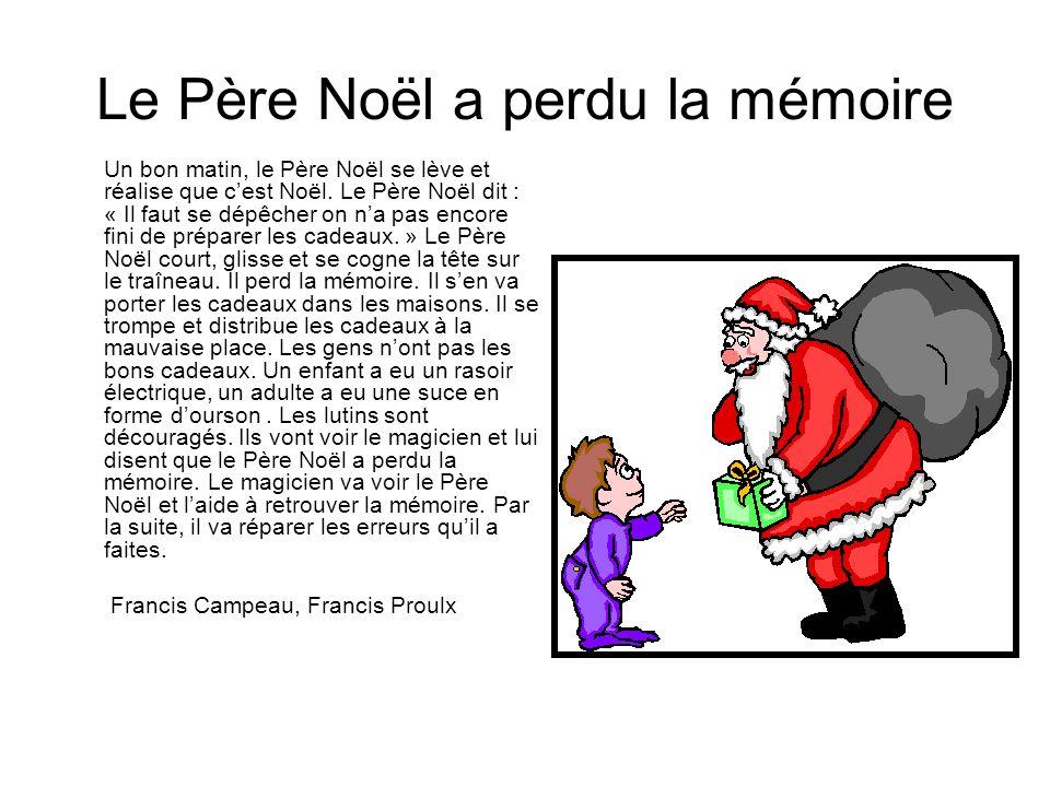 Le Père Noël a perdu la mémoire