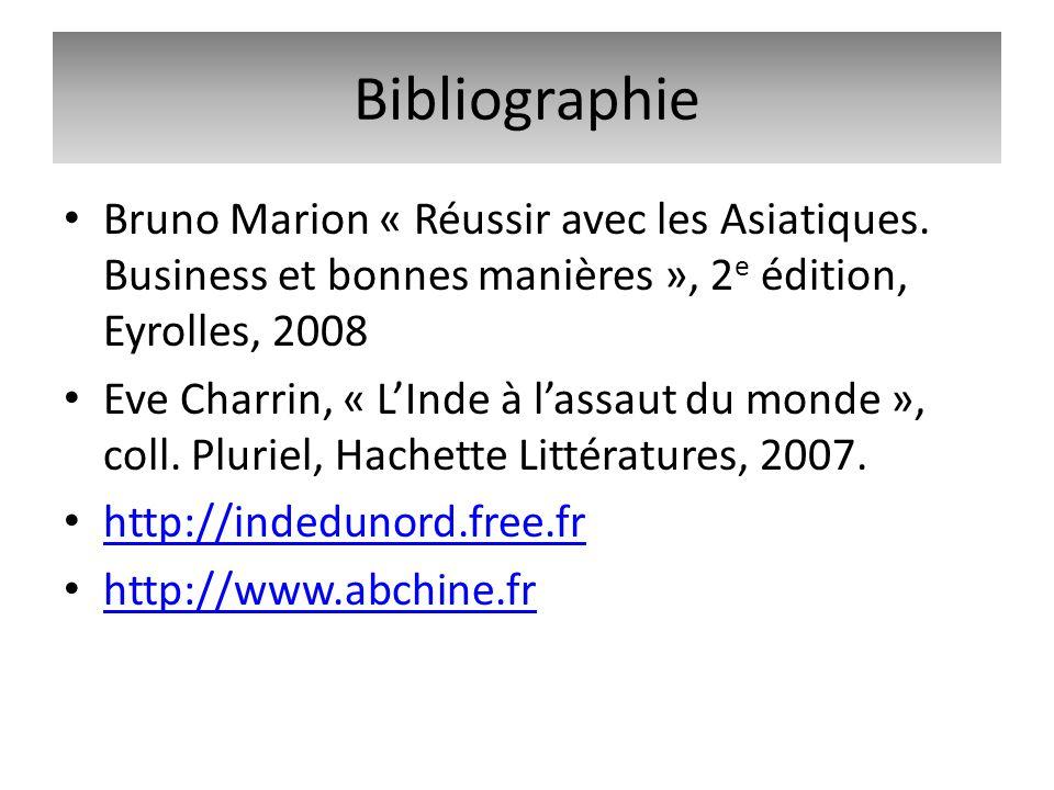 Bibliographie Bruno Marion « Réussir avec les Asiatiques. Business et bonnes manières », 2e édition, Eyrolles, 2008.