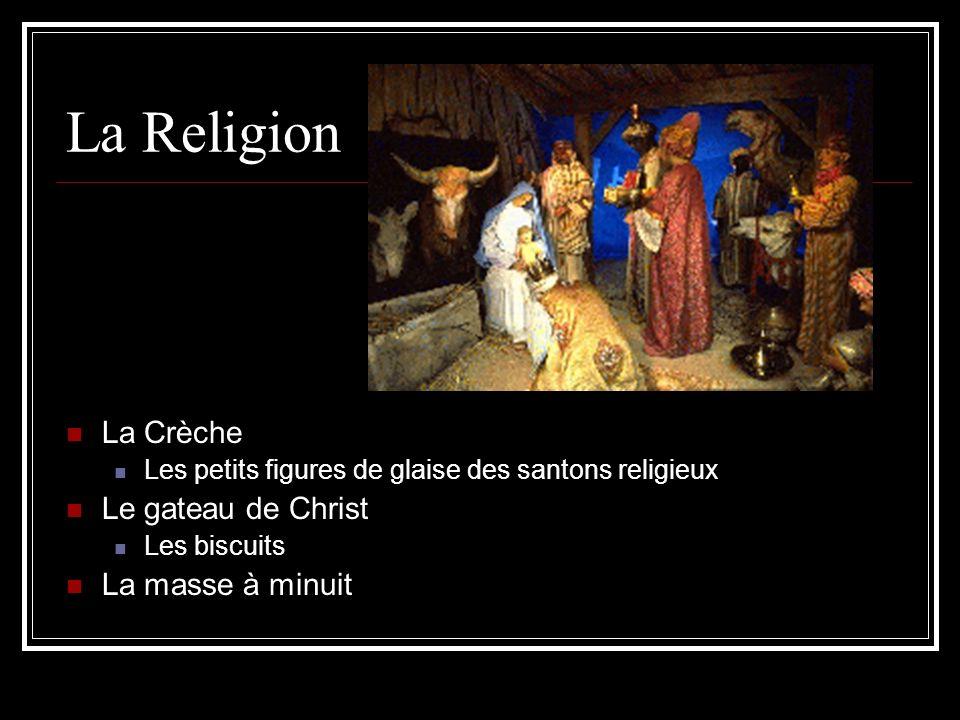 La Religion La Crèche Le gateau de Christ La masse à minuit