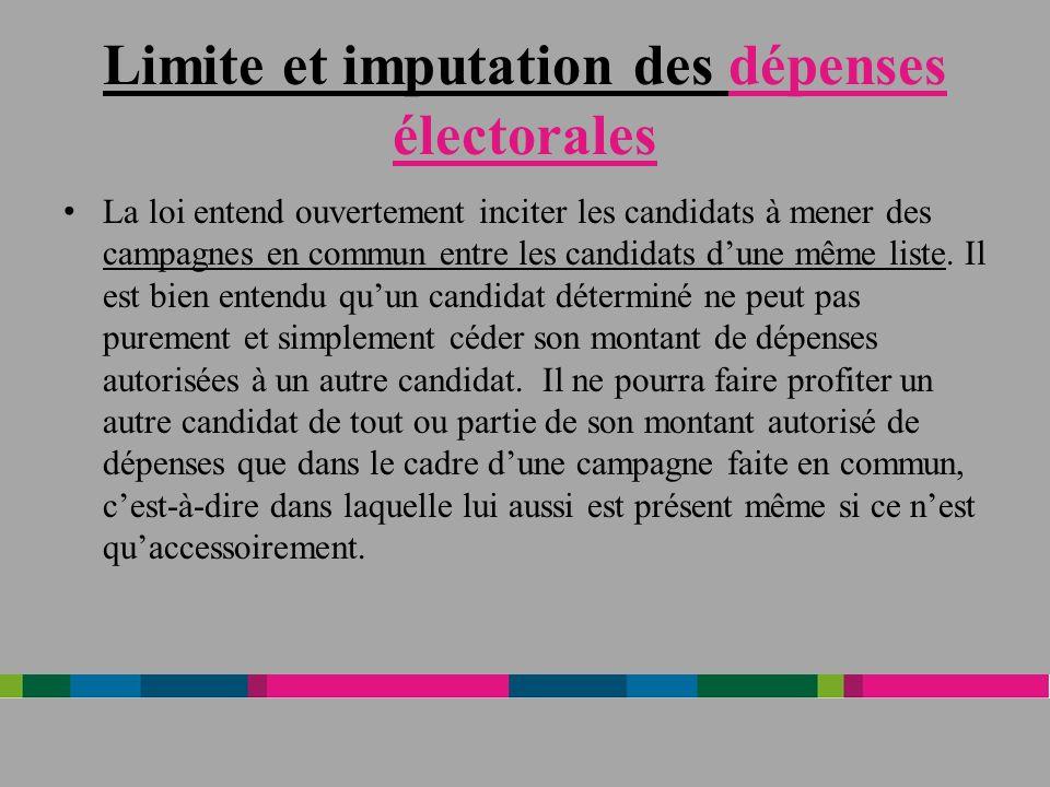 Limite et imputation des dépenses électorales