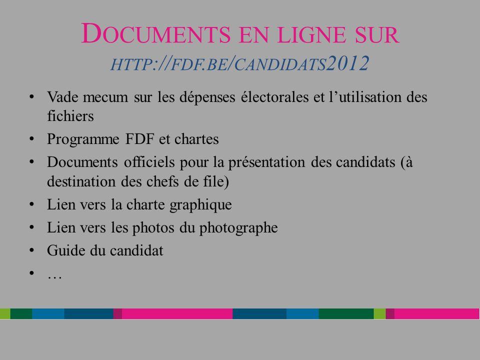 Documents en ligne sur http://fdf.be/candidats2012