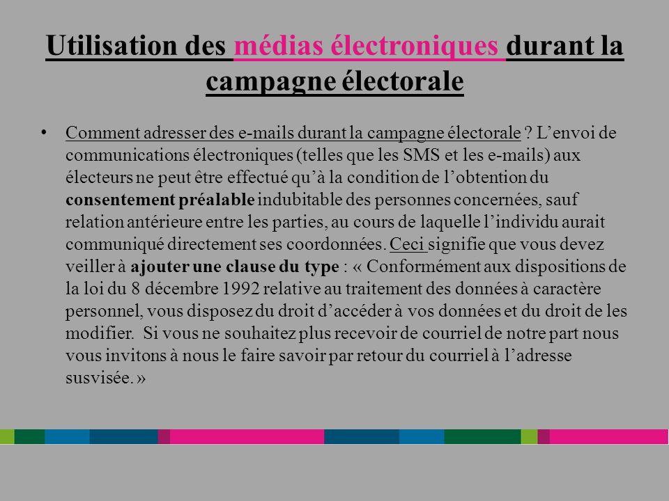 Utilisation des médias électroniques durant la campagne électorale