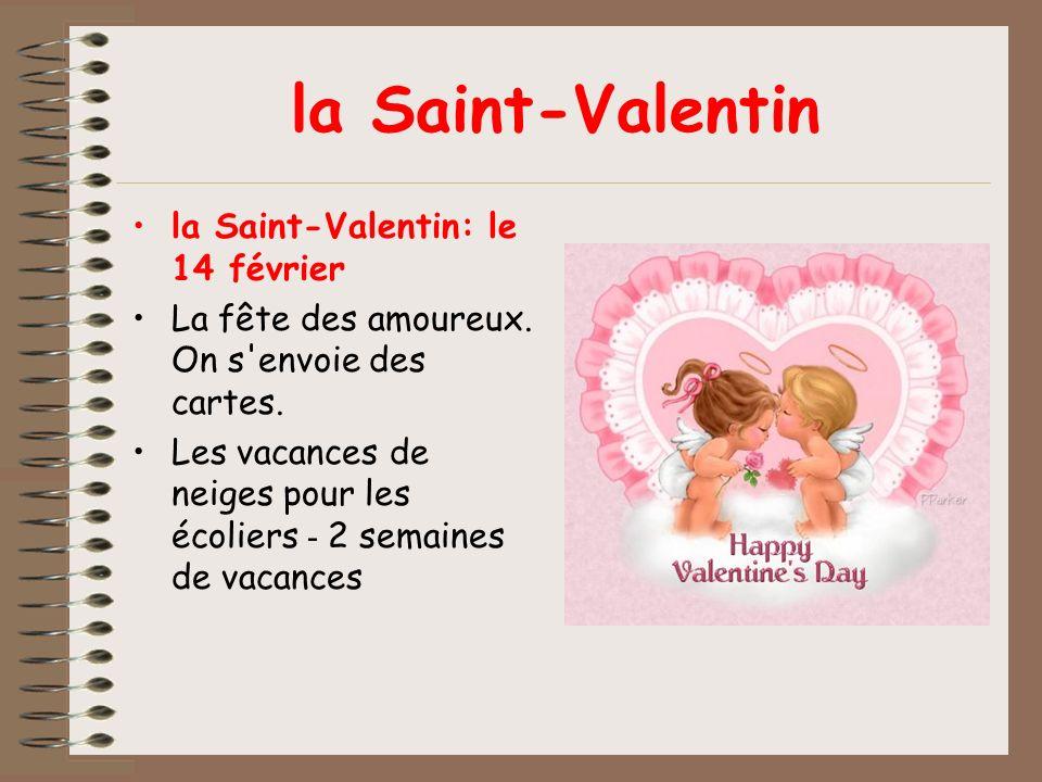 la Saint-Valentin la Saint-Valentin: le 14 février