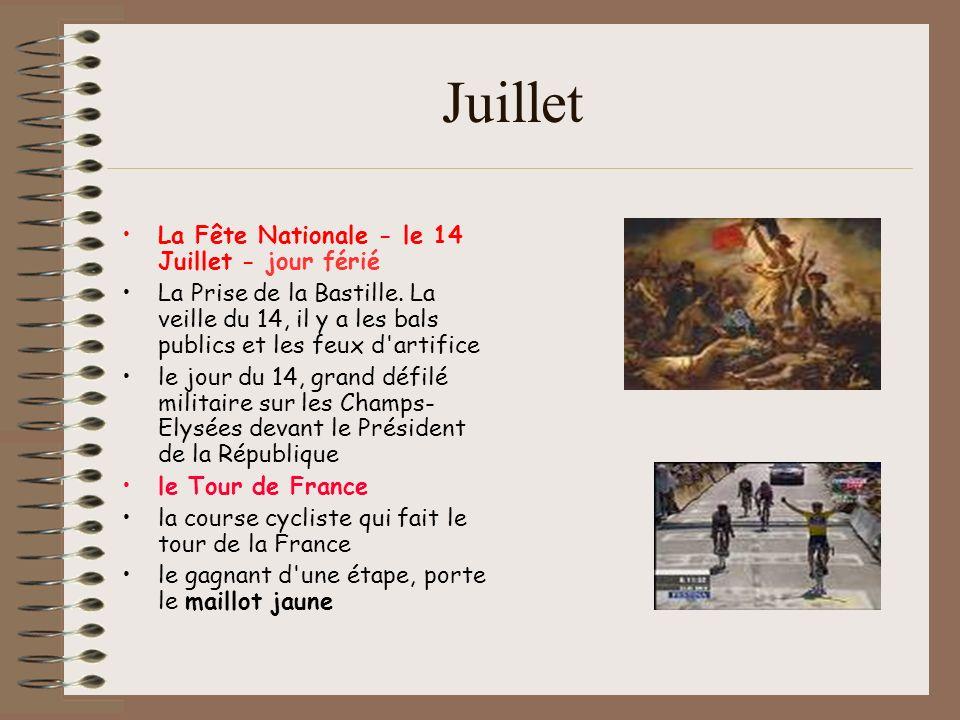 Juillet La Fête Nationale - le 14 Juillet - jour férié