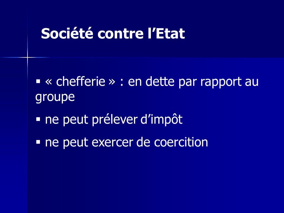 Société contre l'Etat « chefferie » : en dette par rapport au groupe